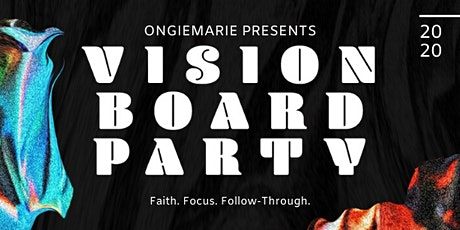 20/20 Vision Board Party by ONGIEMARIE tickets