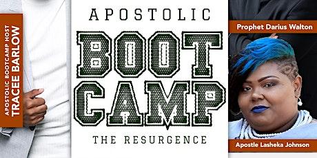 "Apostolic Bootcamp ""The Resurgence"" tickets"