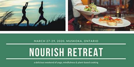 Yoga & Plant-Based Cooking Retreat in Muskoka tickets