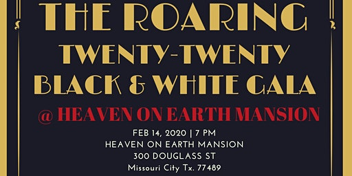 Roaring 20/20s Back & White Gala & Mansion Party
