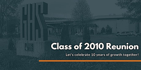 Grissom High School Class of 2010 Ten Year Reunion tickets