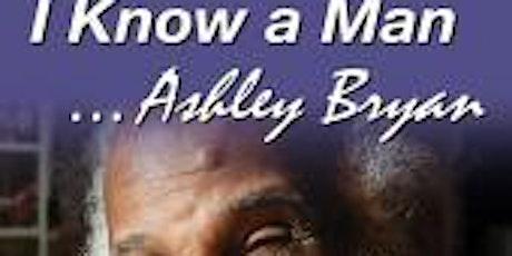 """Tribute to Ashley Bryan - film screening """"I Know a Man...Ashley Bryan"""" tickets"""