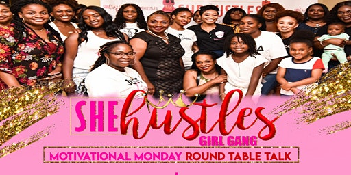 SheHustles Motivational Mondays