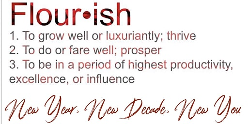 Flourish Into The New Decade