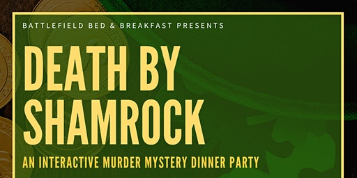 Death By Shamrock Murder Mystery Dinner Party