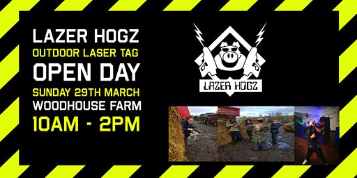 Lazer Hogz OPEN DAY