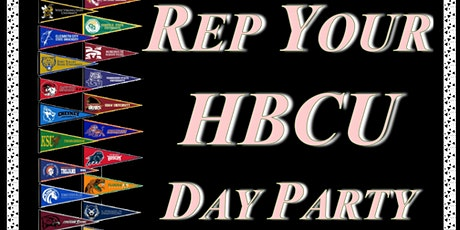Rep Your HBCU Day Party  tickets