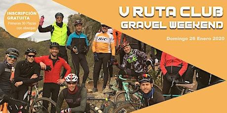 V Ruta Club Gravel Weekend entradas