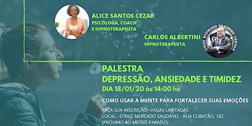 CONTROLANDO A DEPRESSÃO, ANSIEDADE E TIMIDEZ