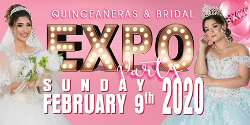 Quinceañeras and Bridal Expo Party San Diego SHERATON February 9, 2020