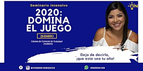 2020: Domina el juego - Seminario intensivo desarrollo personal entradas