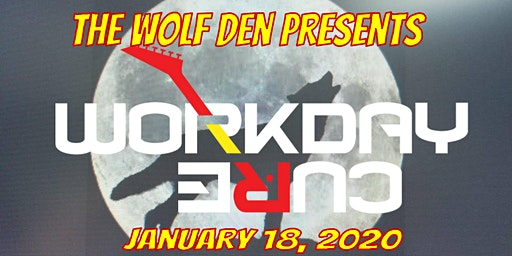 Workday Cure Rocks  the Wolf Den