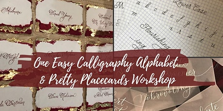Calligraphy Alphabet & Pretty Placecards tickets