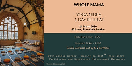 1 Day Yoga Nidra Retreat for Mamas  - self care in 42 Acres, London tickets