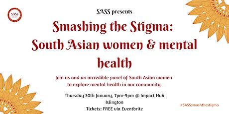 Smashing the Stigma: South Asian Women & Mental Health tickets