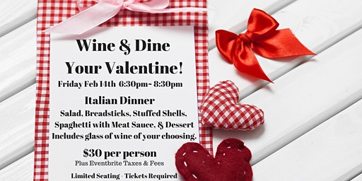 Wine and Dine Your Valentine!