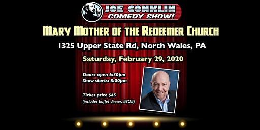Joe Conklin Comedy Show at Mary Mother of the Redeemer, North Wales, PA