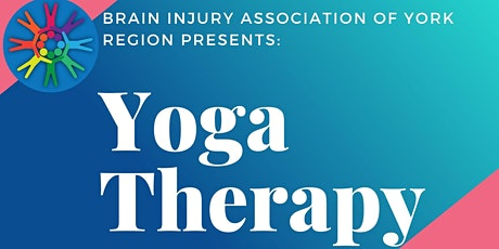 Yoga Therapy for Brain Injury - BIAYR Online Workshop Series tickets