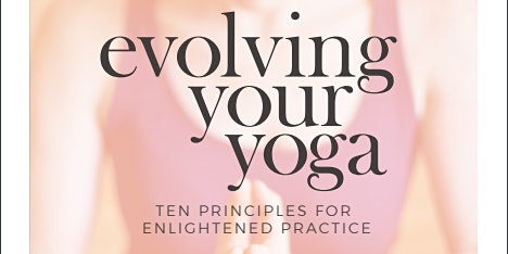 Barrie Risman - Author of Evolving your Yoga - Yoga Class and Book Signing