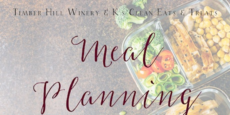 Meal Planning Workshop with K's Clean Eats & Treats! tickets