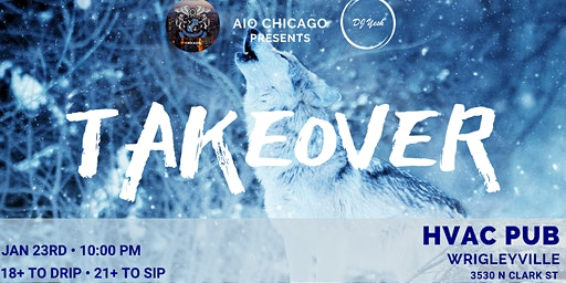 AIO Chicago Presents: Takeover