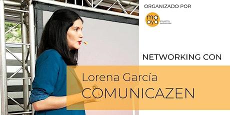 NETWORKINGmaaya con | Lorena de COMUNICAZEN entradas