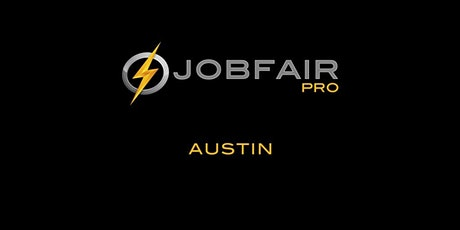 Austin Job Fair April 30th at the Holiday Inn Austin Town Lake tickets