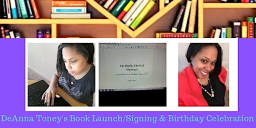 DeAnna Toney's Book Launch/Signing & Birthday Celebration