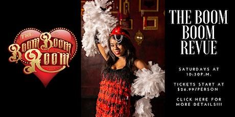 The Boom Boom Revue Saturday Late Night Burlesque Show tickets