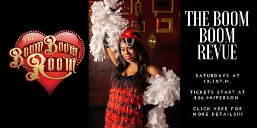 The Boom Boom Revue Saturday Late Night Burlesque Show