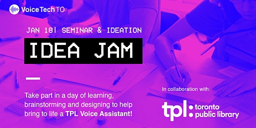 Idea Jam: Co-Create a TPL Voice Assistant