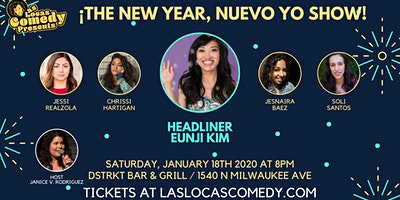 Las Locas Comedy Presents: ¡ The New Year, Nuevo Yo Show !