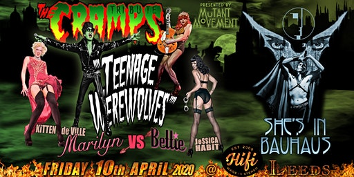 Teenage Werewolves(The Cramps tribute)She's In Bauhaus/Kitten DeVille LEEDS