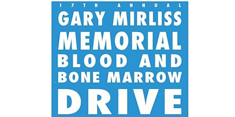 17th Annual Gary Mirliss Memorial Blood Drive tickets