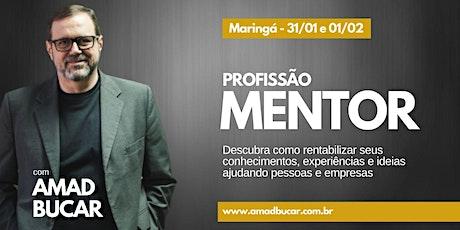 Profissão Mentor - 31/01 e 01/02 em Maringá ingressos