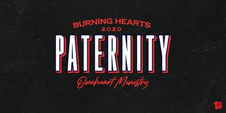 Burning Hearts Conference - Paternity ingressos