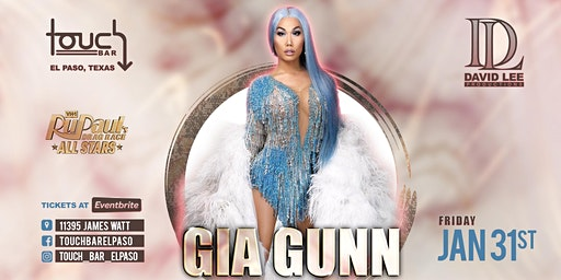 Gia Gunn • Rupaul's Drag Race • Live at Touch Bar El Paso