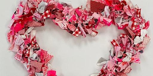 Fabric Valentine Heart Wreath  Making Event