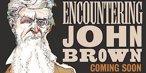 Encountering John Brown