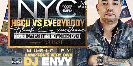 """""""HOMECOMING NYC"""" HBCU VS EVERYBODY (BRUNCH & DAY PARTY NETWORKING EVENT) SPONSORED BY D'USSE FREE W/RSVP NEW YORK'S OFFICIAL MLK WEEKEND SEND OFF MUSIC BY POWER 105.1 DJ ENVY tickets"""