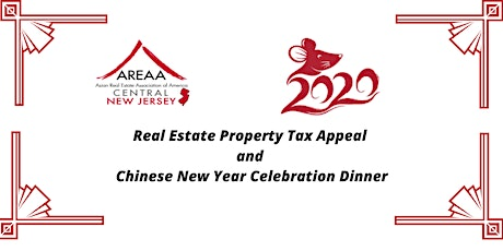 Real Estate Property Tax Appeal and Chinese New Year Celebration Dinner tickets