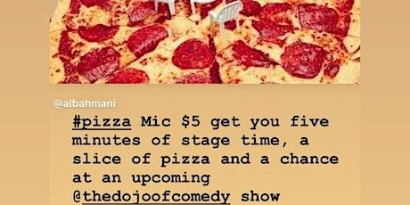 """Pizza Mic"" (Open Mic) tickets"