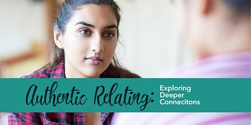 Authentic Relating: Exploring Deeper Connections (Philly)