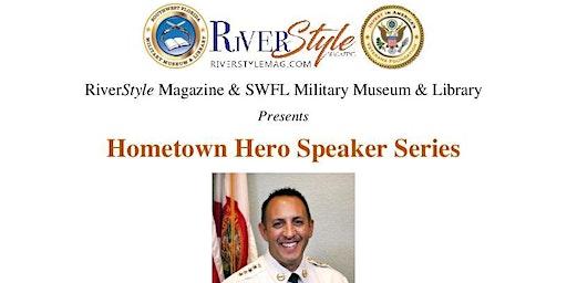 Hometown Hero Speaker Series Sheriff Carmine Marceno
