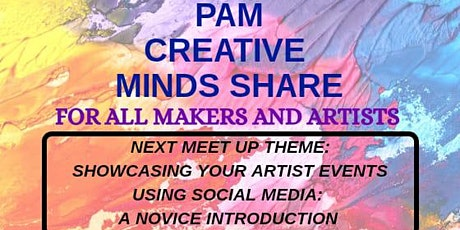 Creative Minds Share Meet Up: Showcasing Artist Events Using Social Media tickets