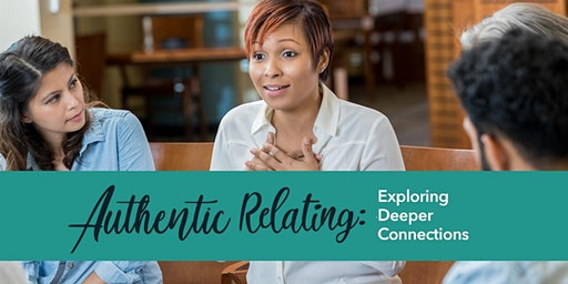Authentic Relating: Exploring Deeper Connections (Ardmore)