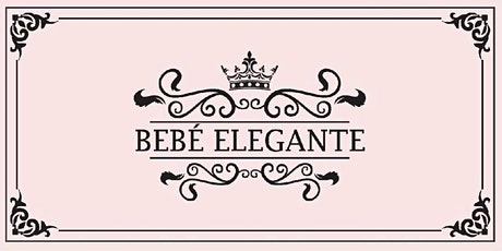 Bebe Elegante's Communion Fashioin Show tickets