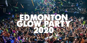 EDMONTON GLOW PARTY 2020 | FRI JAN 24