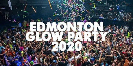 EDMONTON GLOW PARTY 2020 | FRI JAN 24 tickets