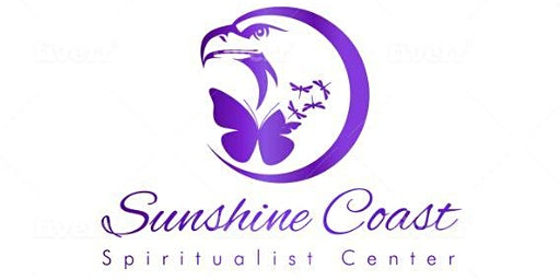 SUNSHINE COAST SPIRITUALIST CENTRE - FEBRUARY 16, 2020 Sunday FREE TICKET 11 am